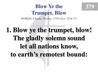 Blow Ye the Trumpet, Blow (1)
