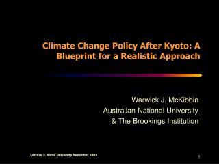 Climate Change Policy After Kyoto: A Blueprint for a Realistic Approach
