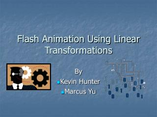 Flash Animation Using Linear Transformations