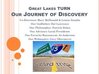 Great Lakes TURN          Our  Journey of Discovery