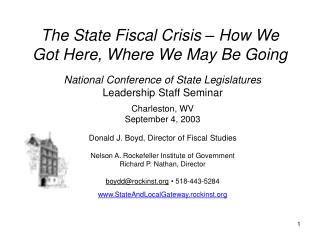 The State Fiscal Crisis – How We Got Here, Where We May Be Going