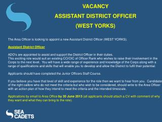 VACANCY  ASSISTANT DISTRICT OFFICER  (WEST YORKS)