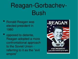 Reagan-Gorbachev-Bush