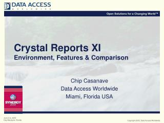 Crystal Reports XI Environment, Features & Comparison