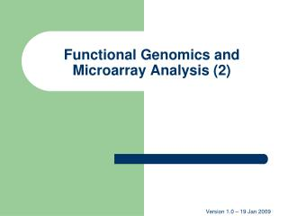Functional Genomics and Microarray Analysis (2)
