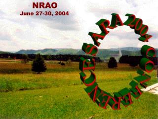NRAO           June 27-30, 2004