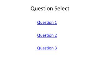 Question Select