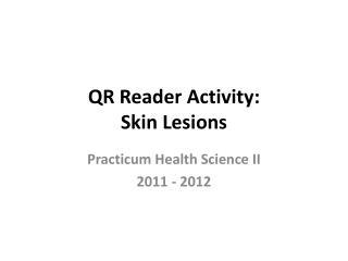 QR Reader Activity: Skin Lesions