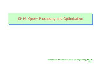 13-14. Query Processing and Optimization