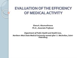 EVALUATION OF THE EFFICIENCY OF MEDICAL ACTIVITY