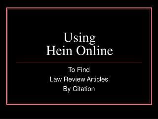 Using Hein Online