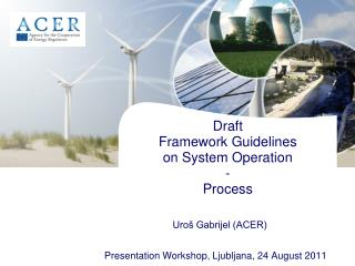 Draft  Framework Guidelines  on System Operation - Process