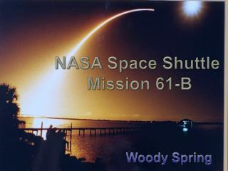 NASA Space Shuttle  Mission 61-B