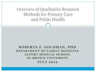 Overview of Qualitative Research Methods for Primary Care  and Public Health