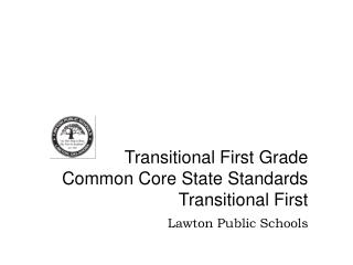 Transitional First Grade Common Core State Standards Transitional First