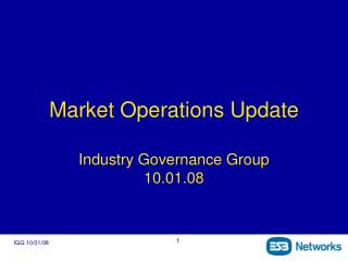 Market Operations Update