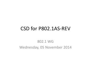 CSD for P802.1AS-REV