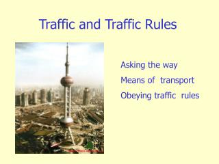 Traffic and Traffic Rules