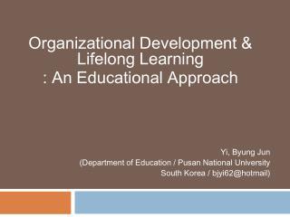 Yi, Byung Jun (Department of Education / Pusan National University