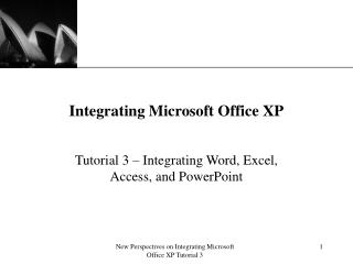 Integrating Microsoft Office XP
