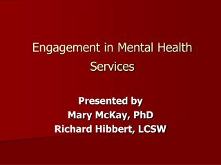 Engagement in Mental Health Services