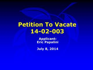Petition To Vacate  14-02-003