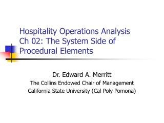 Hospitality Operations Analysis Ch 02: The System Side of Procedural Elements