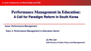 Issue: Performance Management Topic 4: Performance Management in Education Sector