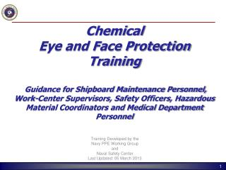 Training Developed by the Navy PPE Working Group and Naval Safety Center