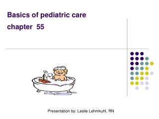 Basics of pediatric care       chapter  55