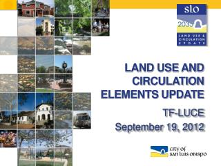 LAND USE AND CIRCULATION ELEMENTS UPDATE