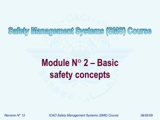 Module N ° 2 – Basic safety concepts
