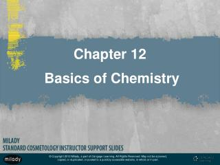 Chapter 12  Basics of Chemistry