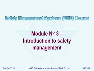 Module N ° 3 – Introduction to safety management