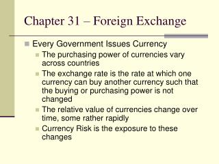 Chapter 31 – Foreign Exchange