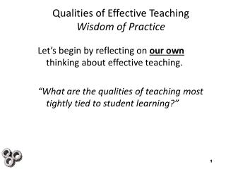 Qualities of Effective Teaching Wisdom of Practice