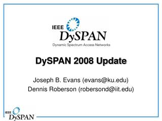 DySPAN 2008 Update