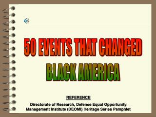 50 EVENTS THAT CHANGED BLACK AMERICA