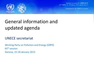 General information and updated agenda