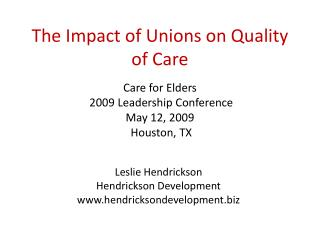 The Impact of Unions on Quality of Care