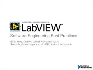 Elijah Kerry, Certified LabVIEW Architect (CLA)