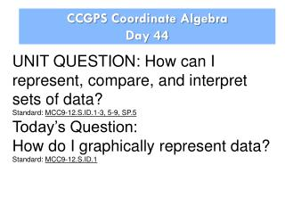 CCGPS Coordinate Algebra Day 44