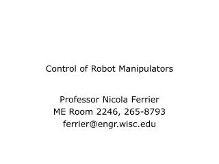 Control of Robot Manipulators