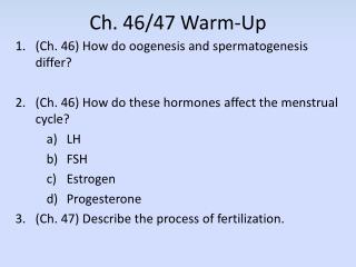 Ch. 46/47 Warm-Up
