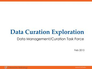 Data  Curation  Exploration