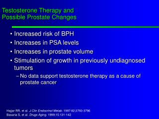 Testosterone Therapy and Possible Prostate Changes