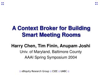 A Context Broker for Building Smart Meeting Rooms
