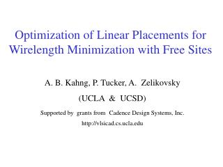 Optimization of Linear Placements for Wirelength Minimization with Free Sites