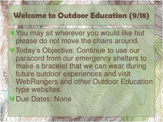 Welcome to Outdoor Education (9/18)