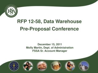 RFP 12-58, Data Warehouse          Pre-Proposal Conference